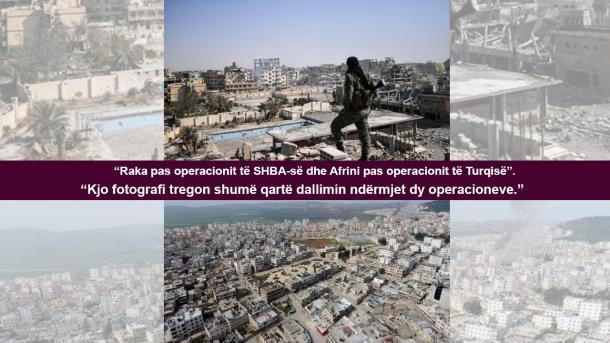 Ky është dallimi midis Turqisë dhe SHBA-së: Si duken Afrini dhe Raka pas operacioneve? | TRT  Shqip