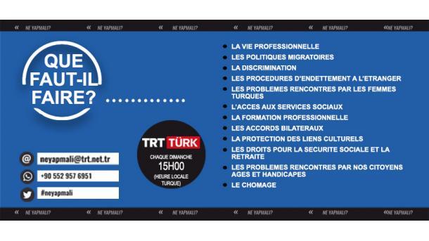 """L'émission """"Ne Yapmali"""" sur TRT TURK est destinée aux citoyens turcs résidant à l'étranger"""